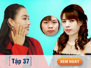 Tập 37: Ca sĩ Tina Tình ngỡ ngàng trước nhan sắc cô gái sau cắt mắt, nâng mũi