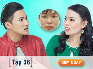 Tập 38: Thay đổi vận mệnh sau cắt mắt, nâng mũi khiến diễn viên Hà Trí Quang vô cùng kinh ngạc.