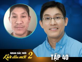 Tập 40: Thầy giáo Việt kiều Mỹ 40 tuổi quyết tâm trị sẹo tút nhan sắc